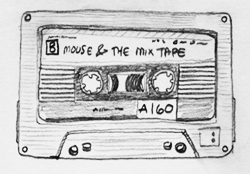 Project Image - Mouse and the Mixtape